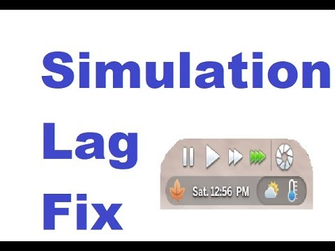 Sims 4 Simulation Lag Fix