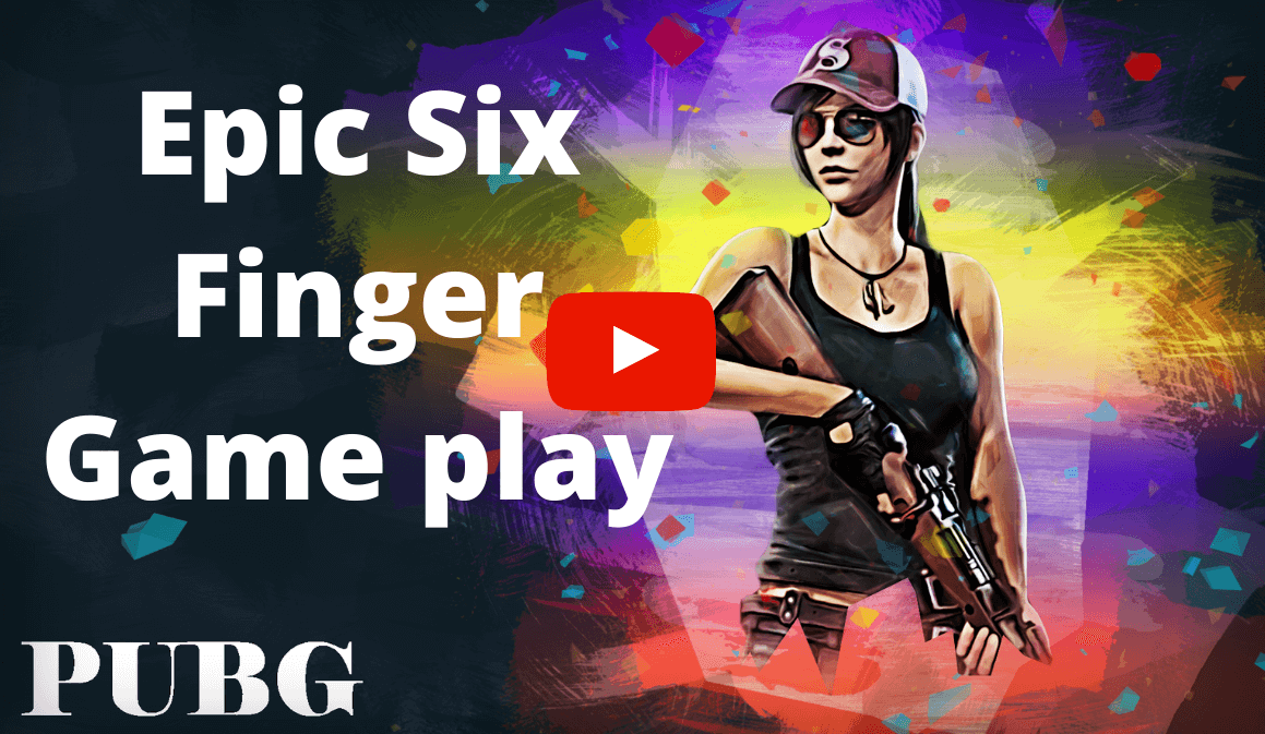 Epic Six Finger PUBG Game play web